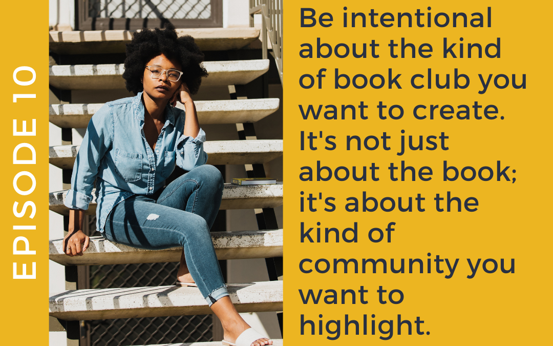 Ep. 10 Curating an Engaged Book Club with Michaële Antoine from Curios