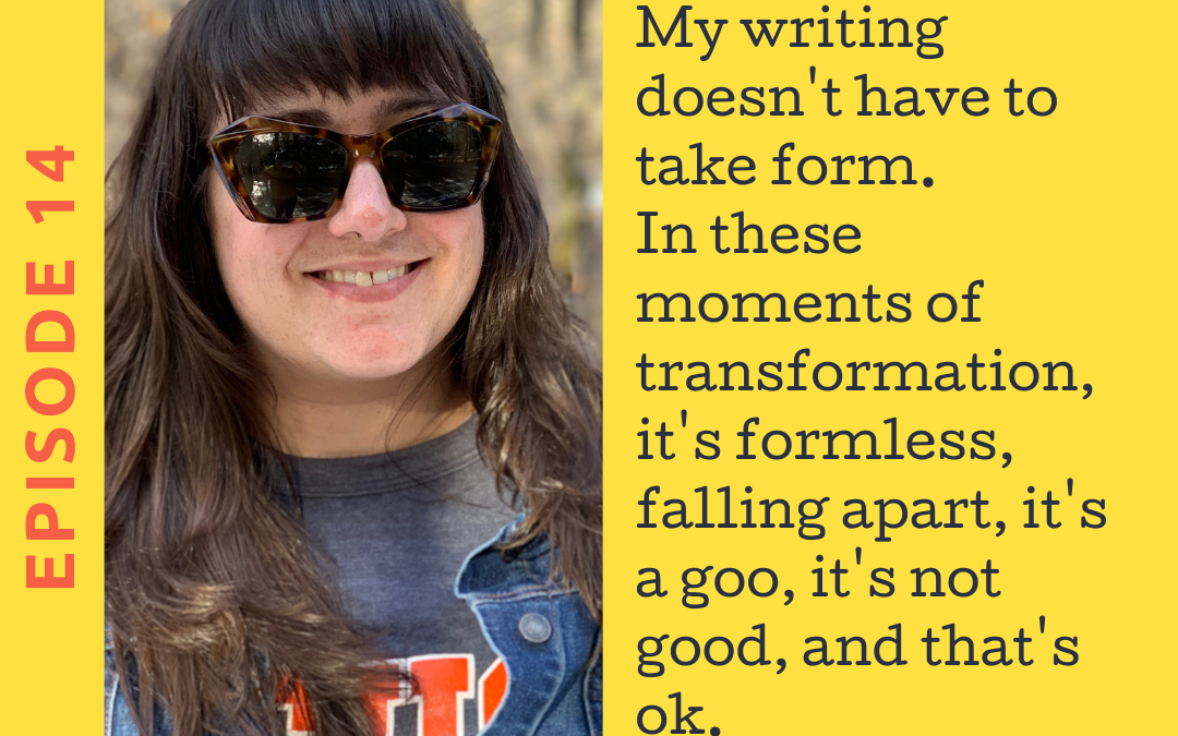 Ep. 14 Transformative Writing with Jenn Leyva